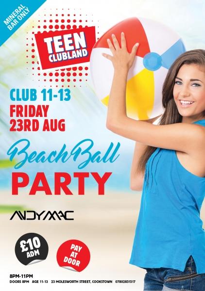TEEN CLUBLAND CLUB 11-13 BEACH BALL PARTY
